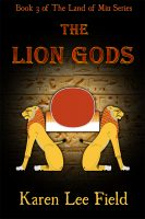 The Lion Gods (Land of Miu, #3)